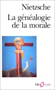 Cover of: La généalogie de la morale by Friedrich Nietzsche