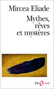Mythes, rves et mystres by Mircea Eliade
