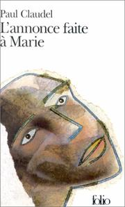 L' annonce faite a Marie by Paul Claudel