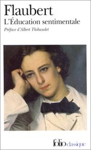 L' e ducation sentimentale by Gustave Flaubert
