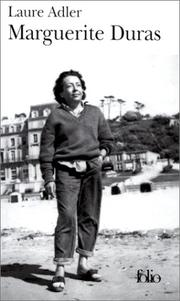 Marguerite Duras by Laure Adler