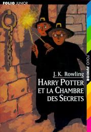 Cover of: Harry Potter et la chambre des secrets by J. K. Rowling