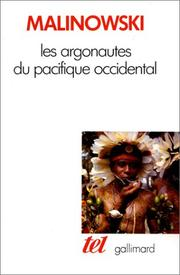 Les argonautes du Pacifique occidental by Bronisław Malinowski