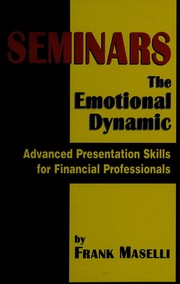Seminars, the emotional dynamic