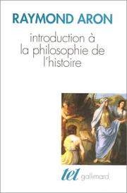 Introduction à la philosophie de l'histoire by Raymond Aron