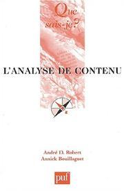 L'analyse de contenu (French Edition) A. Bouillaguet and Que sais-je?