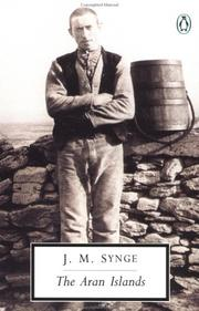 Cover of: The Aran Islands (Penguin Twentieth Century Classics) by J. M. Synge, Tim Robinson