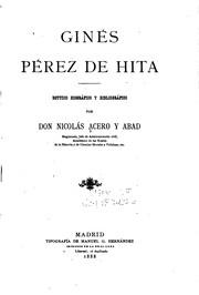 Ginés Pérez de Hita: Estudio biográfico y bibliográfico
