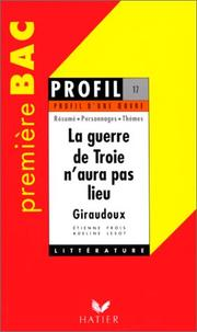 La Guerre de Troie N&#39;aura Pas Lieu by Giraudoux