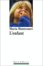 L&#39; enfant by Maria Montessori
