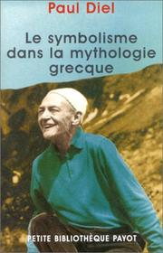 Le symbolisme dans la mythologie grecque by Paul Diel