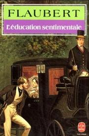 L'e ́ducation sentimentale by Gustave Flaubert