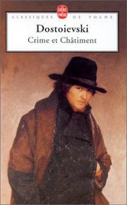 Le crime et le chatiment. Fyodor Dostoyevsky.