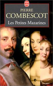 Les petites Mazarines by Pierre Combescot