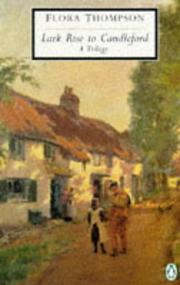 Lark Rise to Candleford by Thompson, Flora.