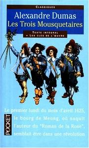 Les trois mousquetaires by Alexandre Dumas