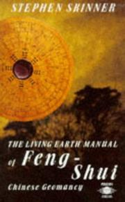 The living earth manual of feng-shui by Skinner, Stephen