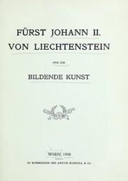 Fu˜rst Johann II. von Liechtenstein und die bildende Kunst