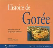 Histoire de Goree by Joseph-Roger de Benoist