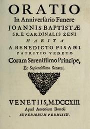 Oratio in anniversario funere Joannis Baptistae S.R.E. Cardinalis Zeni habita