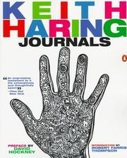 Keith Haring journals by Haring, Keith., Keith Haring