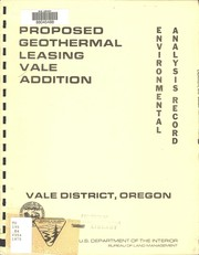 43 CFR part 23 technical examination report and environmental analysis record for Vale known geothermal resource area addition and adjacent lands
