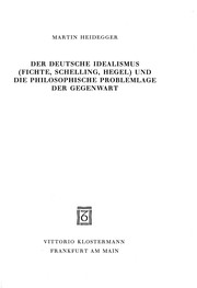 Der deutsche Idealismus (Fichte, Schelling, Hegel) und die philosophische Problemlage der Gegenwart