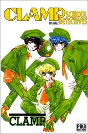 Clamp School Detectives, tome 2 PDF