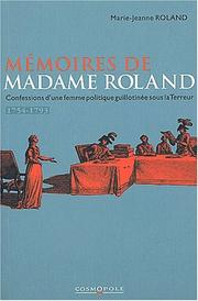 Memoires de madame roland by Marie Jeann Philipon