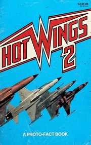 Hot Wings, a Photo-Fact Book (Hot Wings, a Photo-Fact Book)