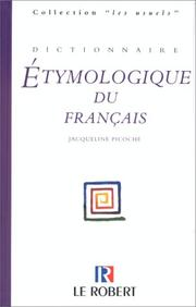 Dictionnaire etymologique du francais by Jacqueline Picoche