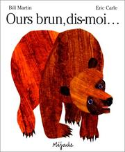 Cover of: Ours Brun - Dis-moi by Bill Martin, Martin, Bill