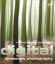 A comprehensive guide to digital landscape photography by John Clements