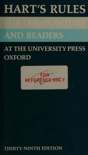 Harts rules for compositors and readers at the University Press, Oxford.