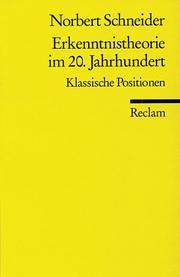 Erkenntnistheorie im 20. Jahrhundert. Klassische Positionen.