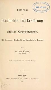 Beiträge zur Geschichte und Erklärung der ältesten Kirchenhymen