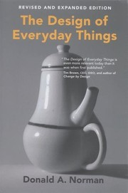 The Design of Everyday Things: Revised and Expanded Edition by Donald Norman