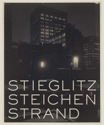 Image for Stieglitz, Steichen, Strand: Masterworks from The Metropolitan Museum of Art