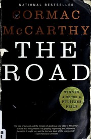 The Road by Cormac McArthy