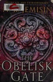 Obelisk Gate (Broken Earth #2) by N.K. Jemisin