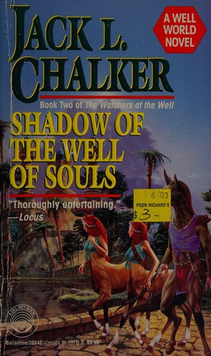 Shadow of the Well of Souls: A Well World Novel