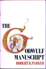 The Godwulf Manuscript: A Spenser Mystery, Parker, Robert B.