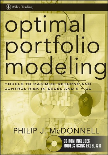 Image for Optimal Portfolio Modeling, CD-ROM includes Models Using Excel and R: Models to Maximize Returns and Control Risk in Excel and R