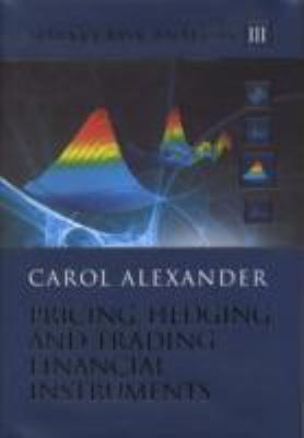 Image for Market Risk Analysis, Pricing, Hedging and Trading Financial Instruments (Volume 3)
