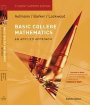 Basic College Mathematics An Applied Approach by Aufmann, Richard N.