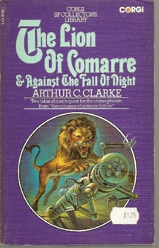 The Lion of Comarre: And, Against the Fall of Night
