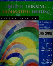 Critical Thinking Second Edition, Chaffee, John; McMahon, Christine; Stout, Barbara
