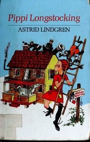 Book Cover: 'Pippi Longstocking' by Astrid Lindgren