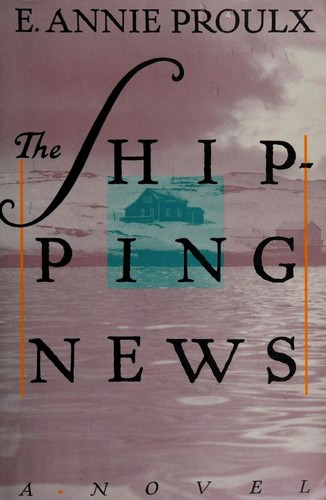 The Shipping News (2nd Printing), Proulx, E. Annie