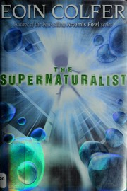 Book Cover: 'The Supernaturalist' by Colfer, Eoin